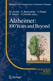 Alzheimer: 100 Years and Beyond (eBook, PDF)