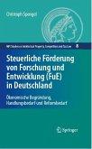 Steuerliche Förderung von Forschung und Entwicklung (FuE) in Deutschland (eBook, PDF)