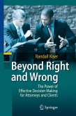 Beyond Right and Wrong (eBook, PDF)