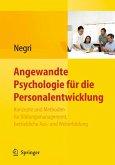 Angewandte Psychologie für die Personalentwicklung. Konzepte und Methoden für Bildungsmanagement, betriebliche Aus- und Weiterbildung (eBook, PDF)