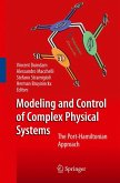 Modeling and Control of Complex Physical Systems (eBook, PDF)