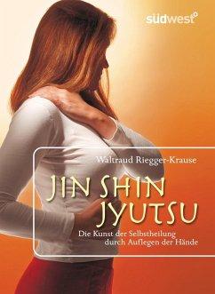 Jin Shin Jyutsu (eBook, ePUB) - Riegger-Krause, Waltraud