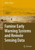Famine Early Warning Systems and Remote Sensing Data (eBook, PDF)