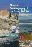 Physical Oceanography of the Dying Aral Sea (eBook, PDF)