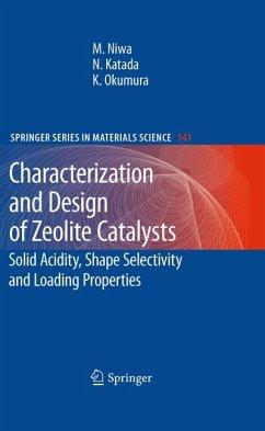 Characterization and Design of Zeolite Catalysts (eBook, PDF) - Niwa, Miki; Katada, Naonobu; Okumura, Kazu