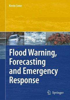 Flood Warning, Forecasting and Emergency Response (eBook, PDF) - Sene, Kevin