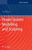 Power System Modelling and Scripting (eBook, PDF)