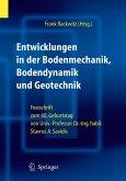 Entwicklungen in der Bodenmechanik, Bodendynamik und Geotechnik (eBook, PDF)
