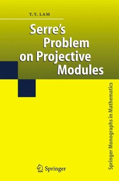 Serre's Problem on Projective Modules (eBook, PDF) - Lam, T. Y.