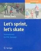 Let's sprint, let's skate. Innovationen im PNF-Konzept (eBook, PDF)