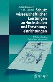 Schutz wissenschaftlicher Leistungen an Hochschulen und Forschungseinrichtungen (eBook, PDF)