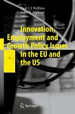 Innovation, Employment and Growth Policy Issues in the EU and the US (eBook, PDF)