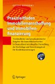Praxisleitfaden Immobilienanschaffung und Immobilienfinanzierung (eBook, PDF)