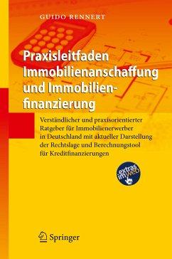 Praxisleitfaden Immobilienanschaffung und Immobilienfinanzierung (eBook, PDF) - Rennert, Guido