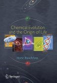 Chemical Evolution and the Origin of Life (eBook, PDF)