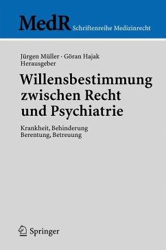 Willensbestimmung zwischen Recht und Psychiatrie (eBook, PDF)