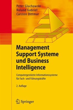 Management Support Systeme und Business Intelligence (eBook, PDF) - Gluchowski, Peter; Gabriel, Roland; Dittmar, Carsten
