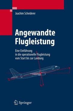 Angewandte Flugleistung (eBook, PDF) - Scheiderer, Joachim