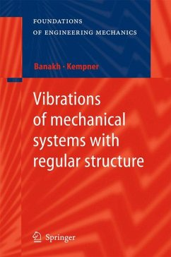 Vibrations of mechanical systems with regular structure (eBook, PDF) - Banakh, Ludmilla; Kempner, Mark