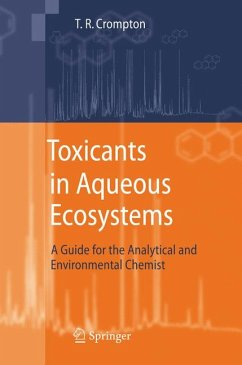 Toxicants in Aqueous Ecosystems (eBook, PDF) - Crompton, T. R.