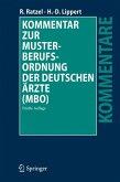 Kommentar zur Musterberufsordnung der deutschen Ärzte (MBO) (eBook, PDF)