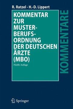 Kommentar zur Musterberufsordnung der deutschen Ärzte (MBO) (eBook, PDF) - Ratzel, Rudolf; Lippert, Hans-Dieter