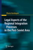 Legal Aspects of the Regional Integration Processes in the Post-Soviet Area (eBook, PDF)