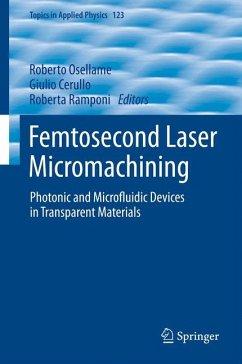 Femtosecond Laser Micromachining (eBook, PDF)