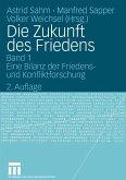 Die Zukunft des Friedens 01 (eBook, PDF)