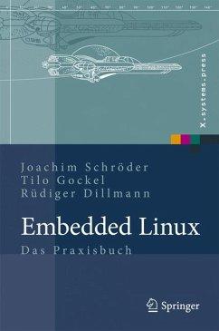 Embedded Linux (eBook, PDF) - Schröder, Joachim; Dillmann, Rüdiger; Gockel, Tilo