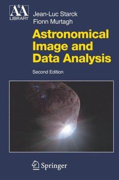 Astronomical Image and Data Analysis (eBook, PDF) - Murtagh, F.; Starck, J. -L.