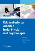 Evidenzbasiertes Arbeiten in der Physio- und Ergotherapie (eBook, PDF)