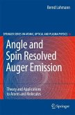 Angle and Spin Resolved Auger Emission (eBook, PDF)
