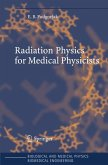 Radiation Physics for Medical Physicists (eBook, PDF)