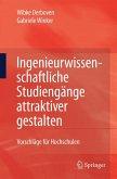 Ingenieurwissenschaftliche Studiengänge attraktiver gestalten (eBook, PDF)