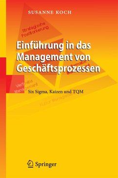 Einführung in das Management von Geschäftsprozessen (eBook, PDF) - Koch, Susanne