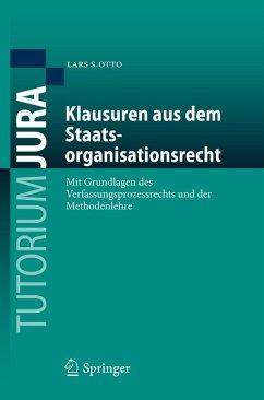 Klausuren aus dem Staatsorganisationsrecht (eBook, PDF) - Otto, Lars S.