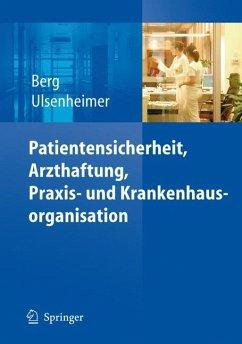 Patientensicherheit, Arzthaftung, Praxis- und Krankenhausorganisation (eBook, PDF)