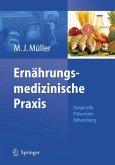Ernährungsmedizinische Praxis (eBook, PDF)