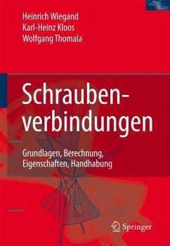 Schraubenverbindungen (eBook, PDF) - Kloos, Karl-Heinz; Thomala, Wolfgang