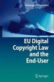EU Digital Copyright Law and the End-User (eBook, PDF)
