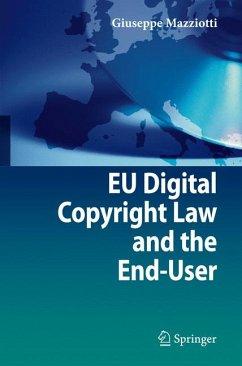 EU Digital Copyright Law and the End-User (eBook, PDF) - Mazziotti, Giuseppe