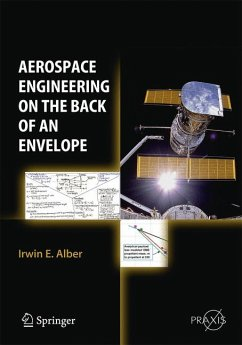Aerospace Engineering on the Back of an Envelope (eBook, PDF) - Alber, Irwin E.