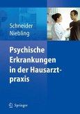 Psychische Erkrankungen in der Hausarztpraxis (eBook, PDF)