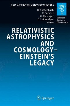 Relativistic Astrophysics Legacy and Cosmology - Einstein's (eBook, PDF)