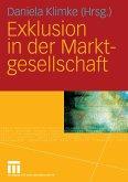 Exklusion in der Marktgesellschaft (eBook, PDF)