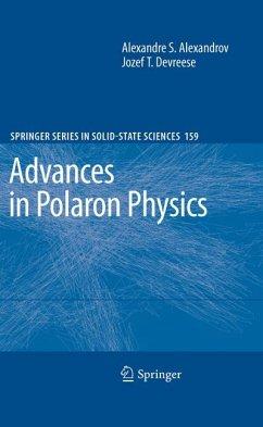 Advances in Polaron Physics (eBook, PDF) - Devreese, Jozef T.; Alexandrov, Alexandre S.