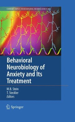 Behavioral Neurobiology of Anxiety and Its Treatment (eBook, PDF)