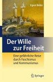 Der Wille zur Freiheit (eBook, PDF)