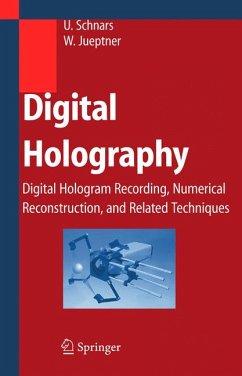 Digital Holography (eBook, PDF) - Schnars, Ulf; Jueptner, Werner